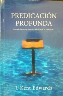 Dr. Edwards 'Deep Preaching' book that was specially translated and printed in Panama for presentation to our Cuban students during 'Taste of CrossTalk' in La Havana, November 2014'